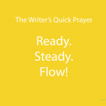 The Writer's Quick Prayer